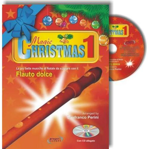 PERINI L.: MAGIC CHRISTMAS VOL. 1 CON CD - FL. DOLCE