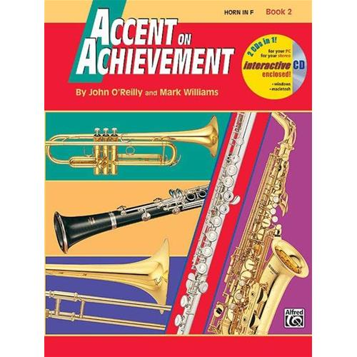 O'REILLY J. WILLIAMS M.: ACCENT ON ACHIEVEMENT HORN IN F BOOK 2